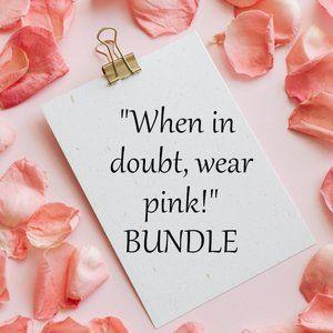 """""""When in doubt, wear pink!"""" Bundle tank cardigan"""